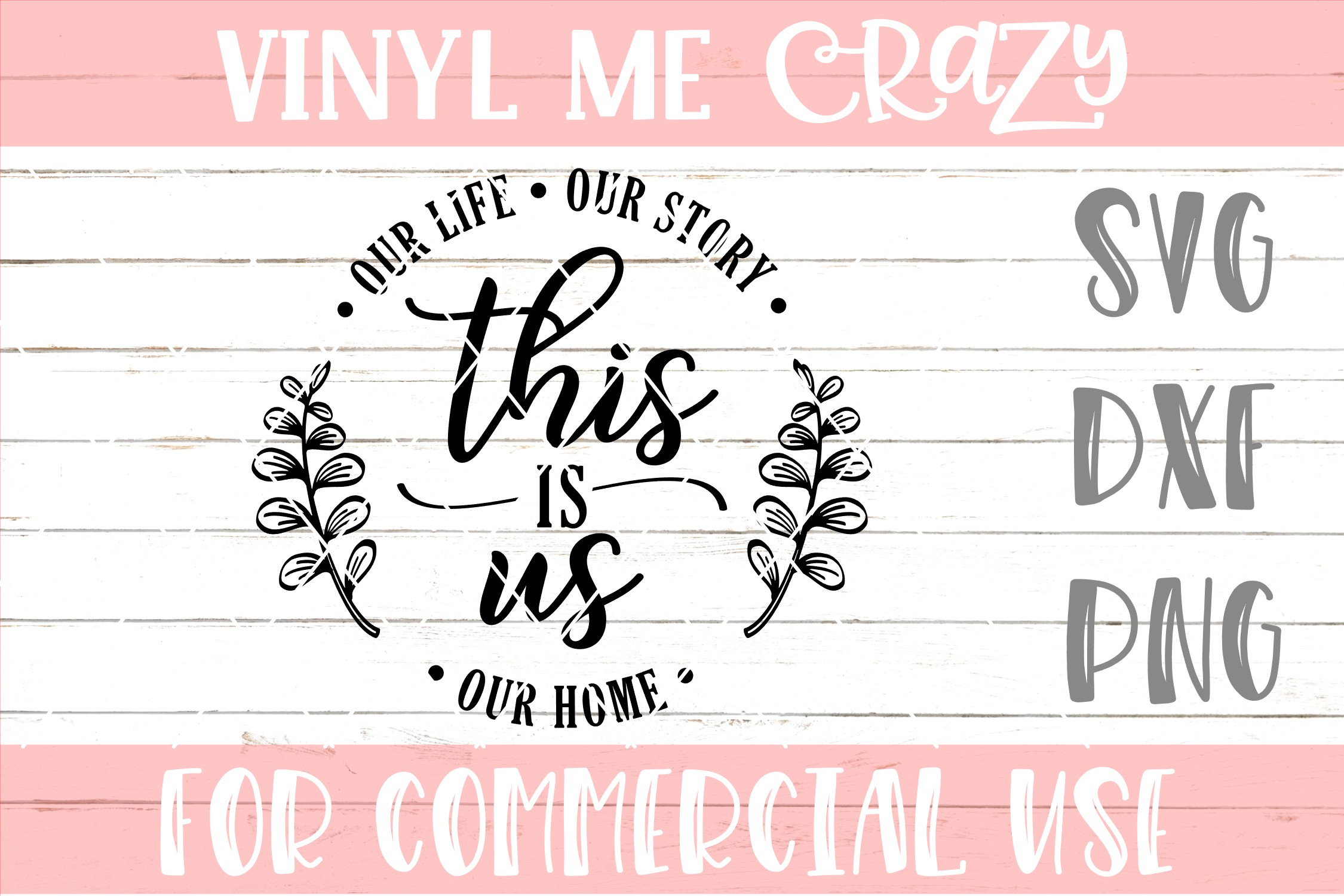 This Is Us Our Story Our Life Our Home SVG DXF PNG example image 1