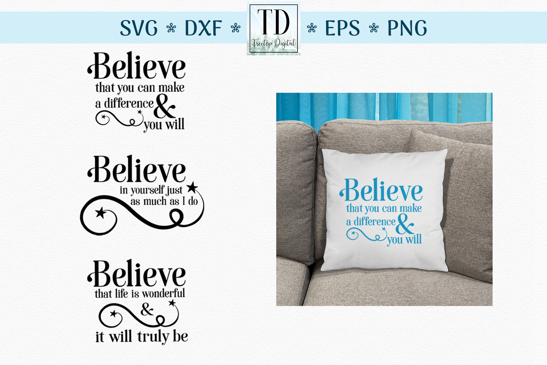 Believe Motivational Quotes - An Inspirational Set of SVG's example image 1