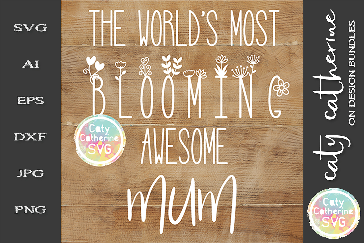 The World's Most Blooming Awesome Mum SVG example image 1