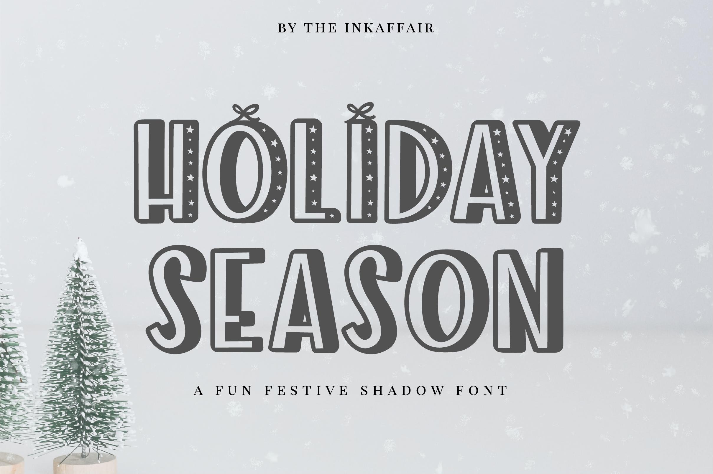 Holiday Season - a festive shadow christmas font example image 1