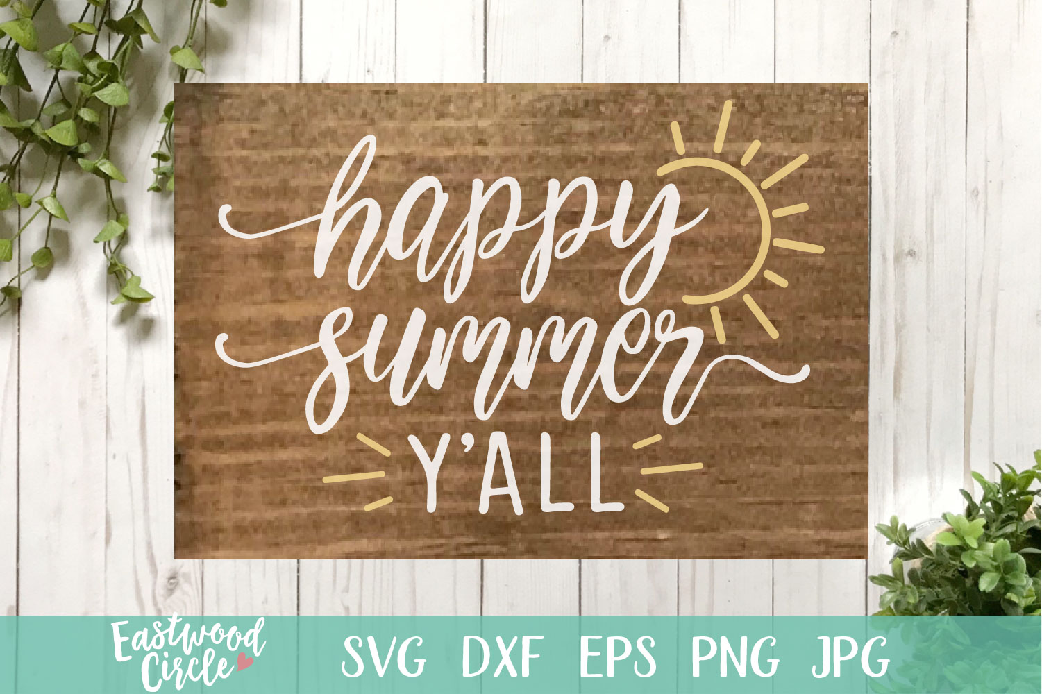 Happy Summer Y'all - A Summer SVG File for Signs example image 1