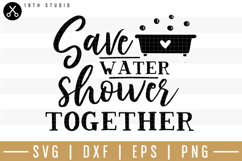 Save water shower together SVG| Bathroom SVG example image 1