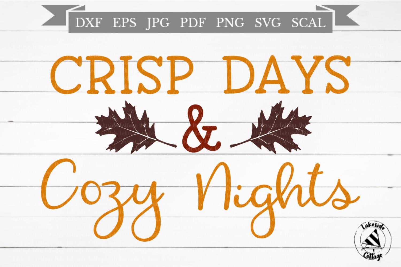 Crisp Days & Cozy Nights Fall Autumn SVG Design example image 1