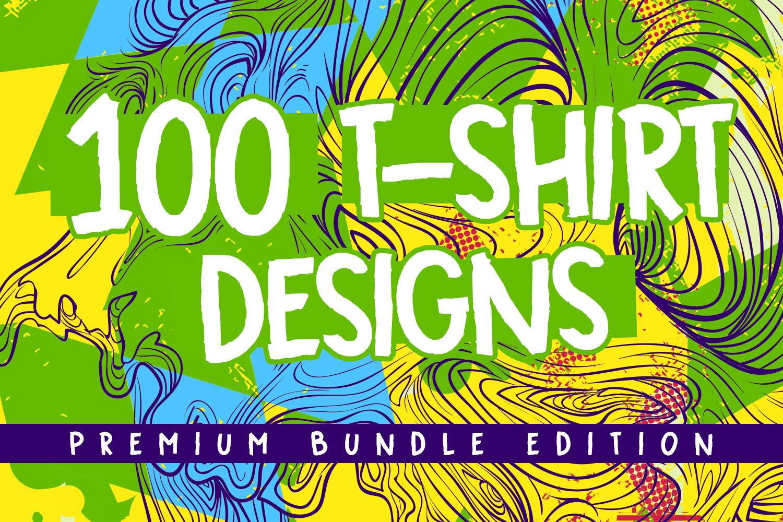100 Premium T-shirt Designs example image 1