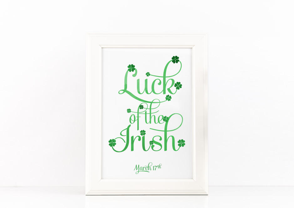 Luck of the Irish Poster to Print Inspirational Quote Green Watercolor + SVG files PDF PNG JPG example image 1