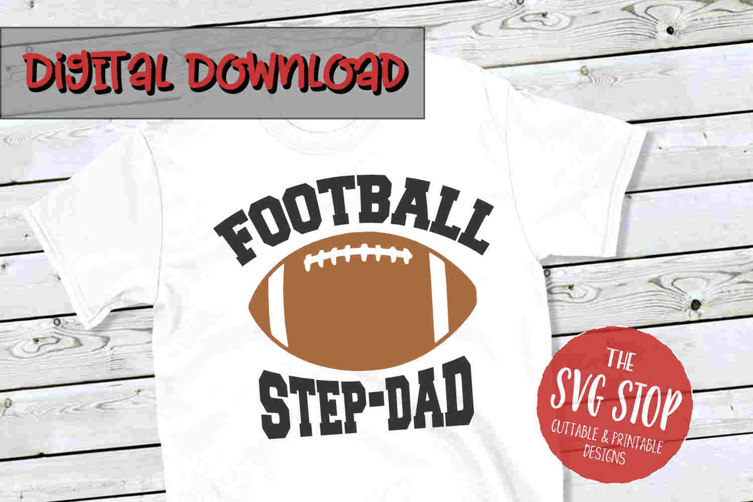 Football Stepdad -SVG, PNG, DXF example image 1