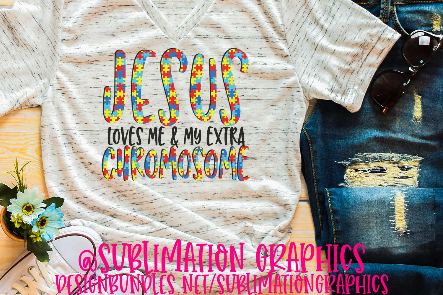 Jesus Loves Me & My Extra Chromosome Sublimation PNG example image 1
