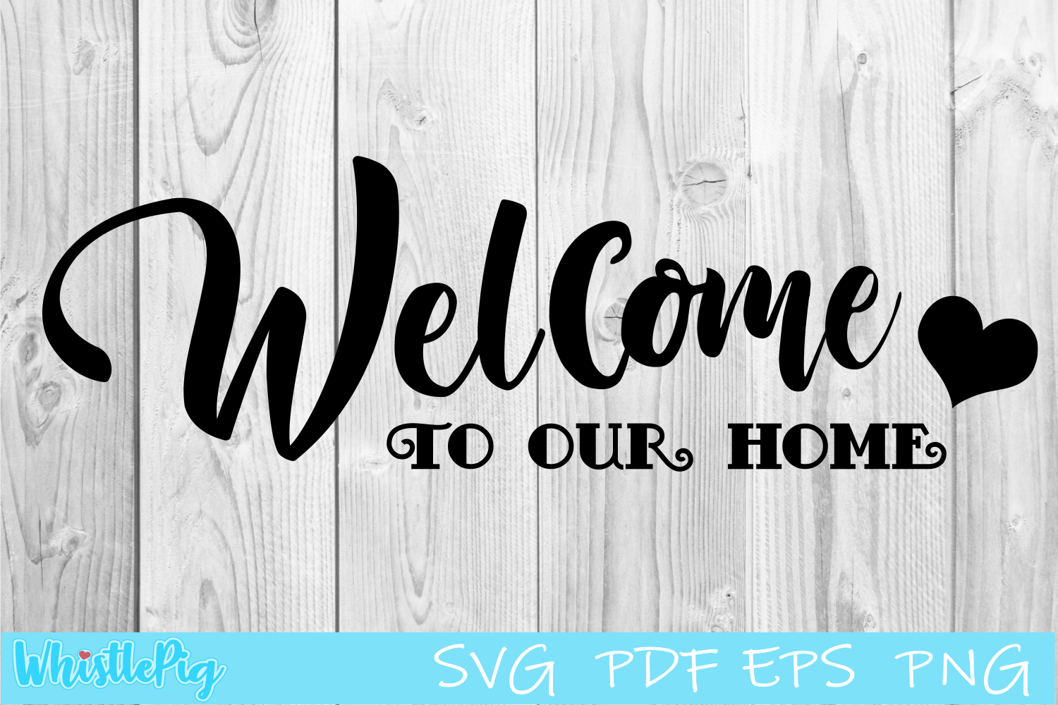 Welcome To Our Home - SVG Cut File - Welcome Sign SVG example image 1