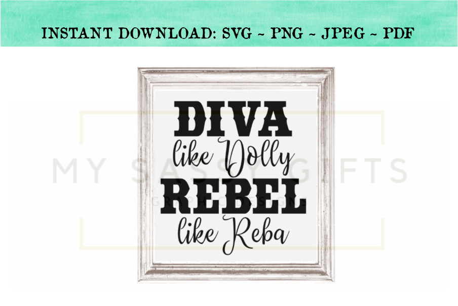 Diva Like Dolly Revel Like Reba Funny Country SVG Design example image 3