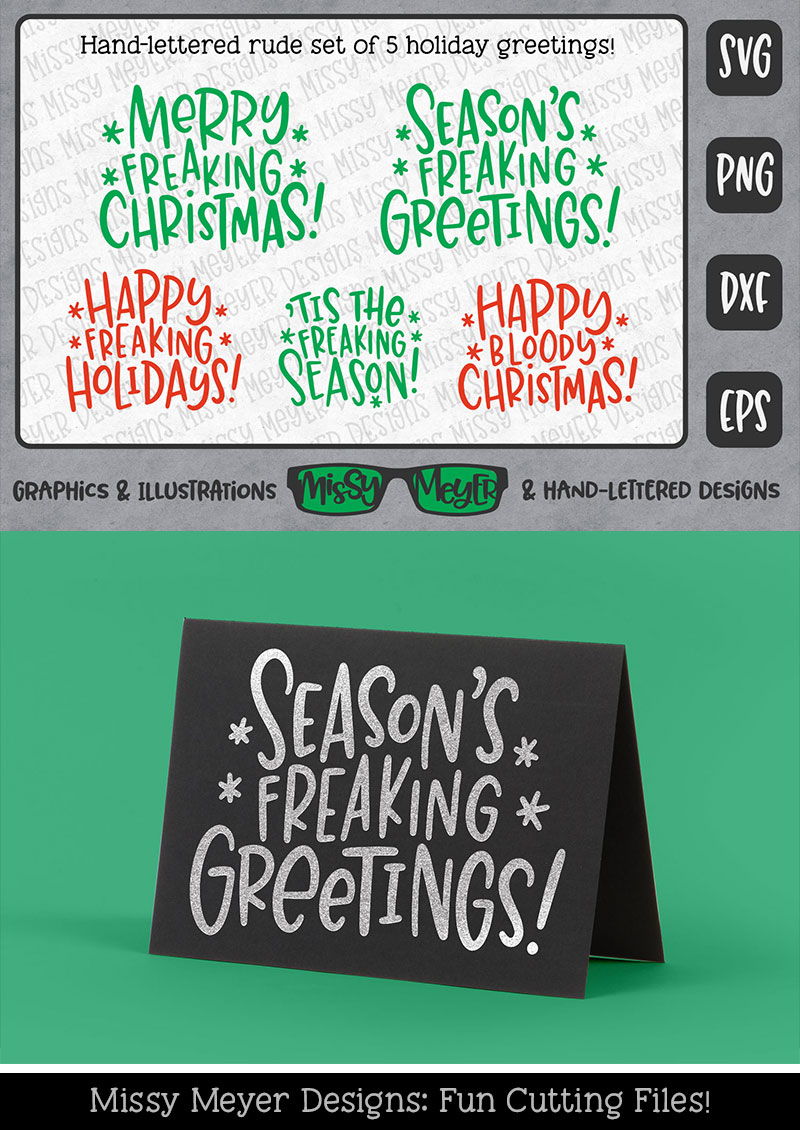 Rude Freaking Holiday Greetings - Christmas and Winter SVGs example image 5