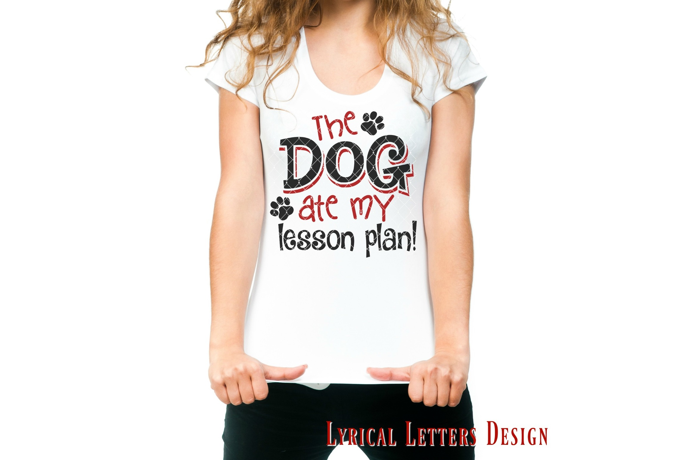 The Dog Ate My Lesson Plan SVG Cut File LL145E example image 2