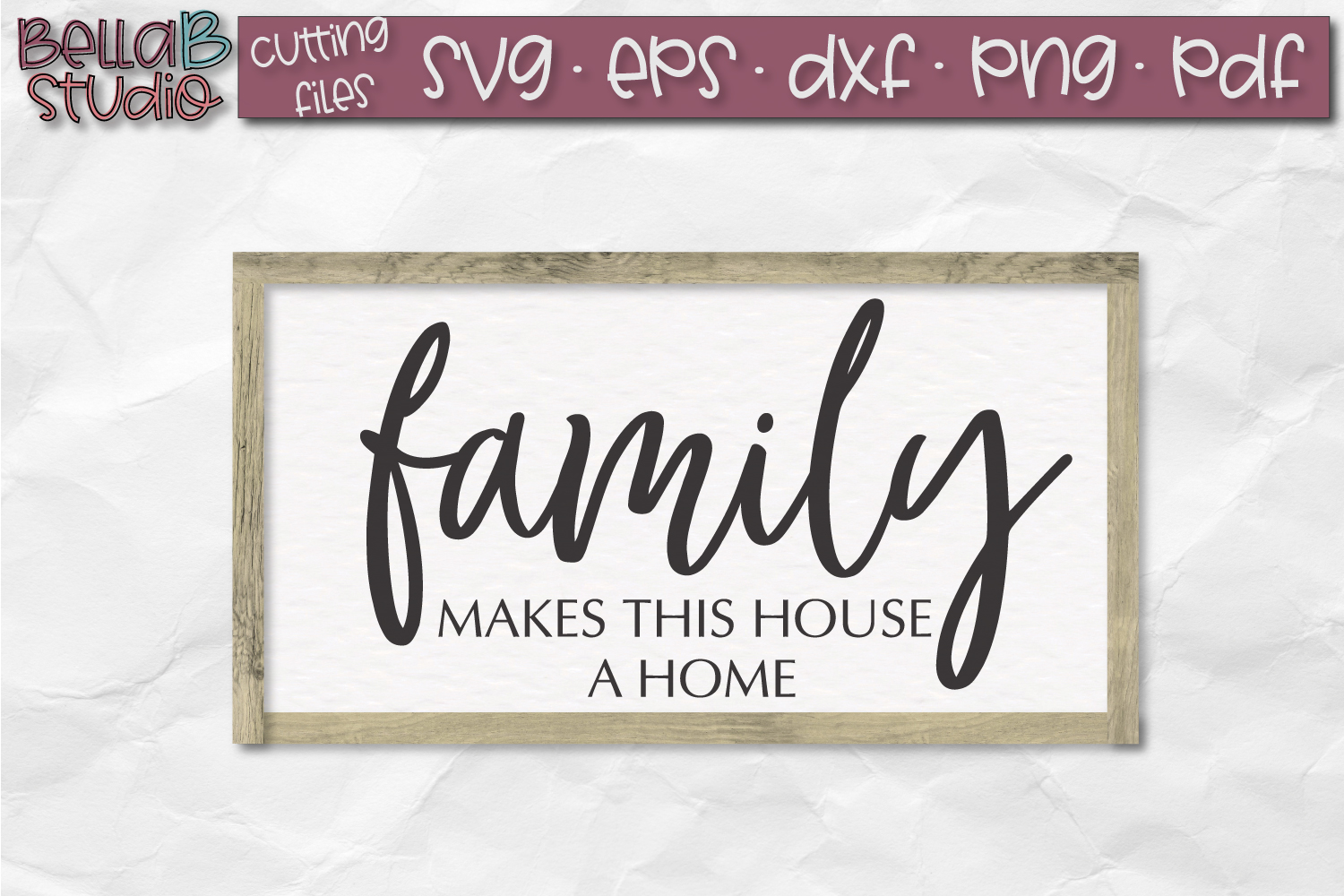 Family Makes This House A Home SVG File, Family SVG File example image 1