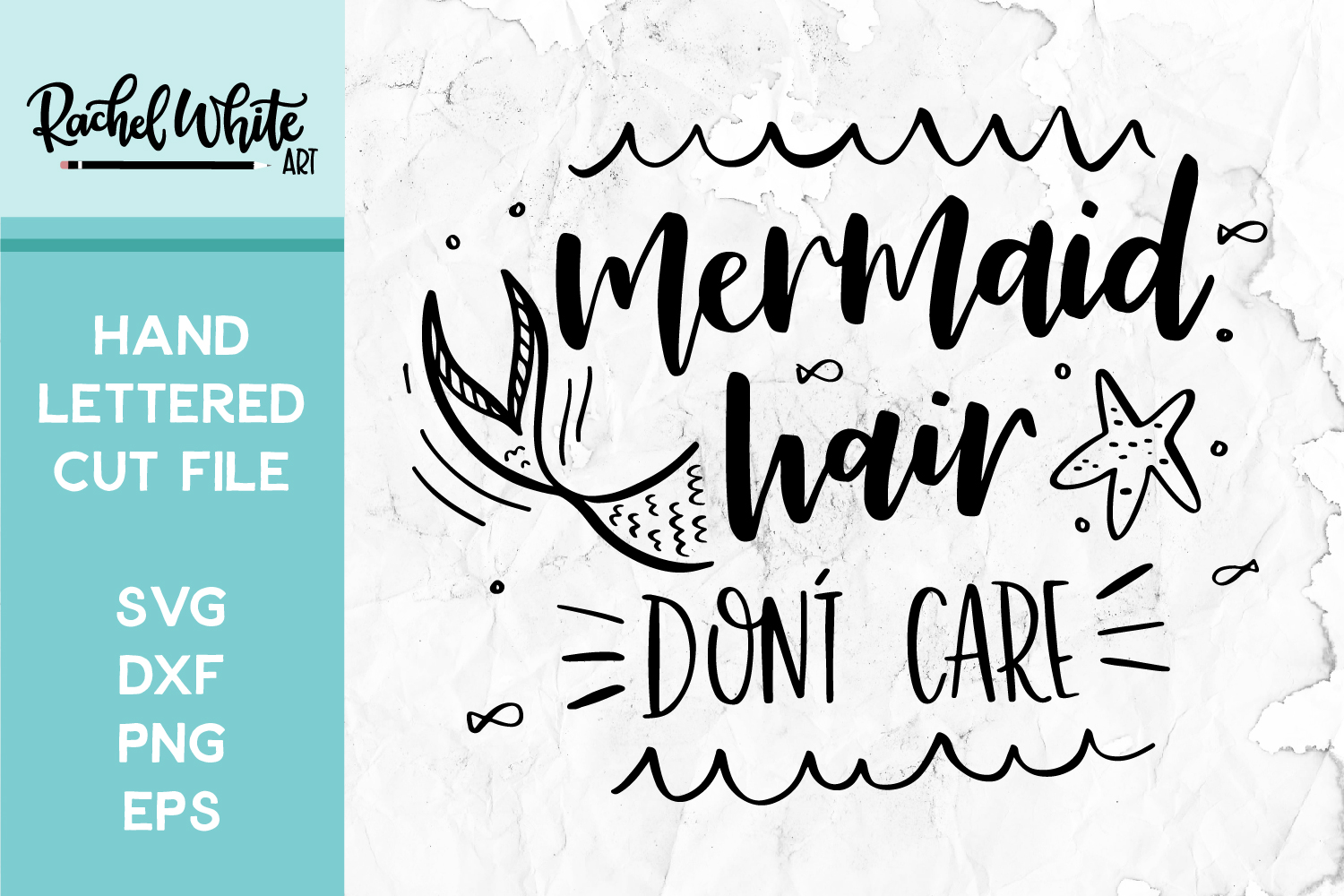 Cut File, Mermaid Hair Don't Care SVG example image 1