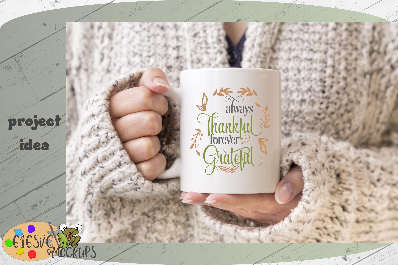 Always Thankful Forever Grateful SVG example image 2