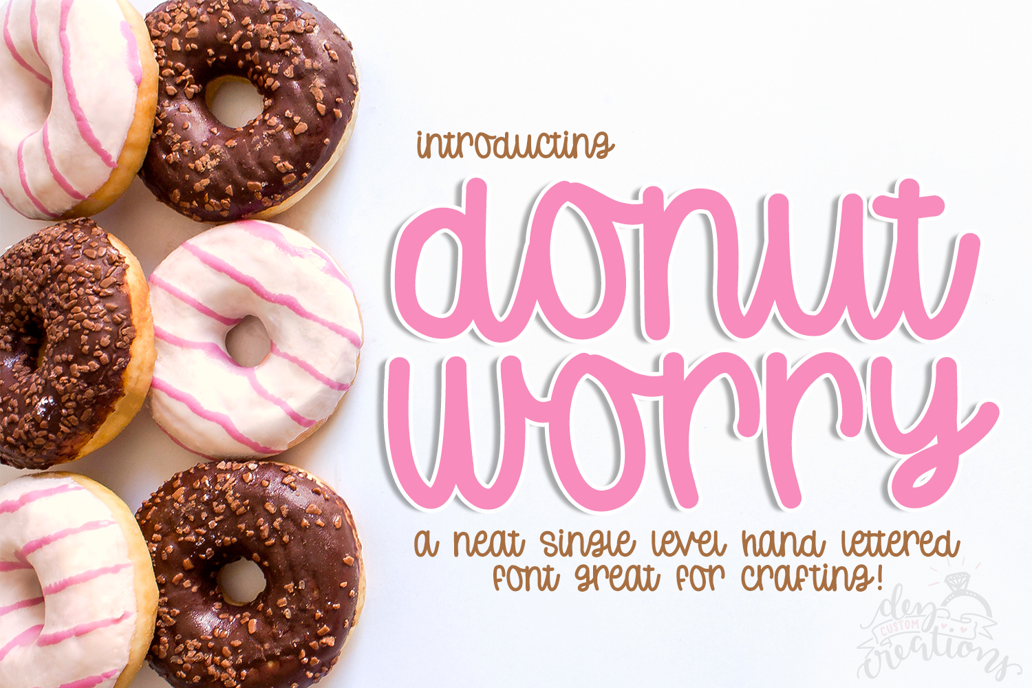 Donut Worry - Hand lettered crafting font example image 1