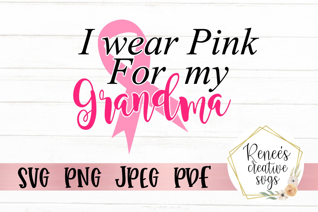 I wear pink for my grandma|Breast cancer awareness SVG example image 2