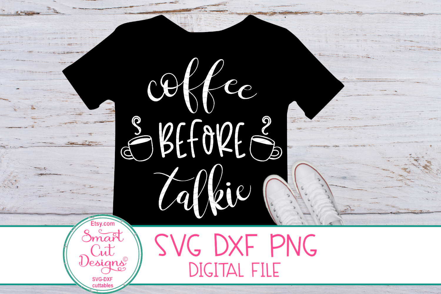 Coffee Before Talkie SVG, Coffee Sayings SVG,Coffee SVG, DXF example image 2