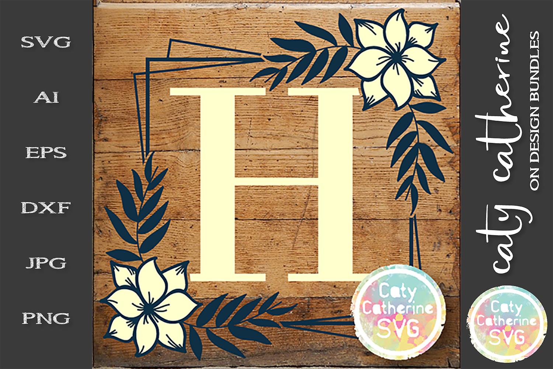 Letter H Floral Monogram Frame SVG Cut File example image 1