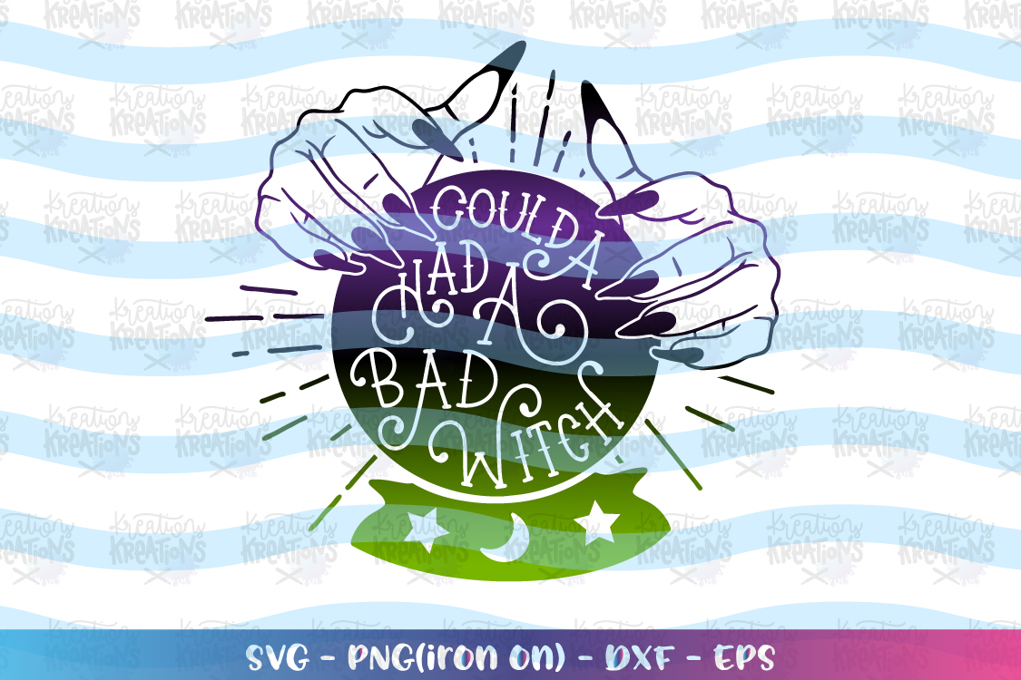 Halloween svg Coulda had a bad witch svg Bad Witch example image 1