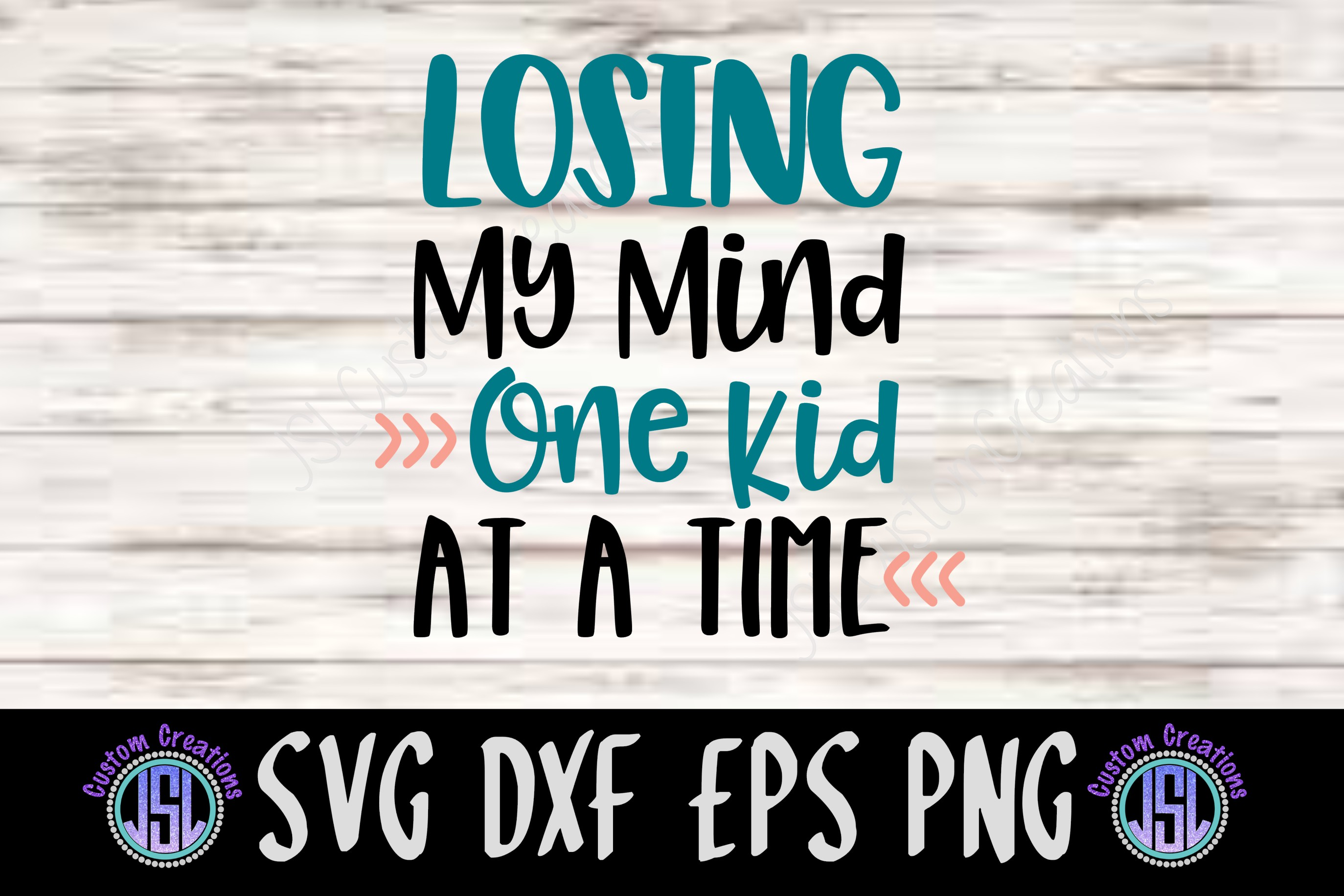 Losing My Mind One Kid at a Time | Mom SVG | SVG DXF EPS PNG example image 2