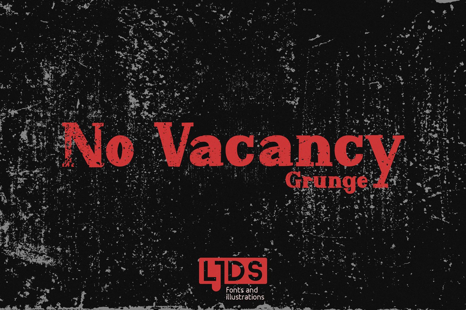 No Vacancy Grunge example image 2