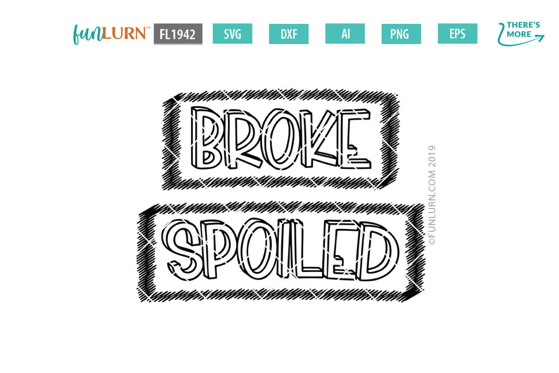 Broke Spoiled Family Set SVG Cut File example image 2
