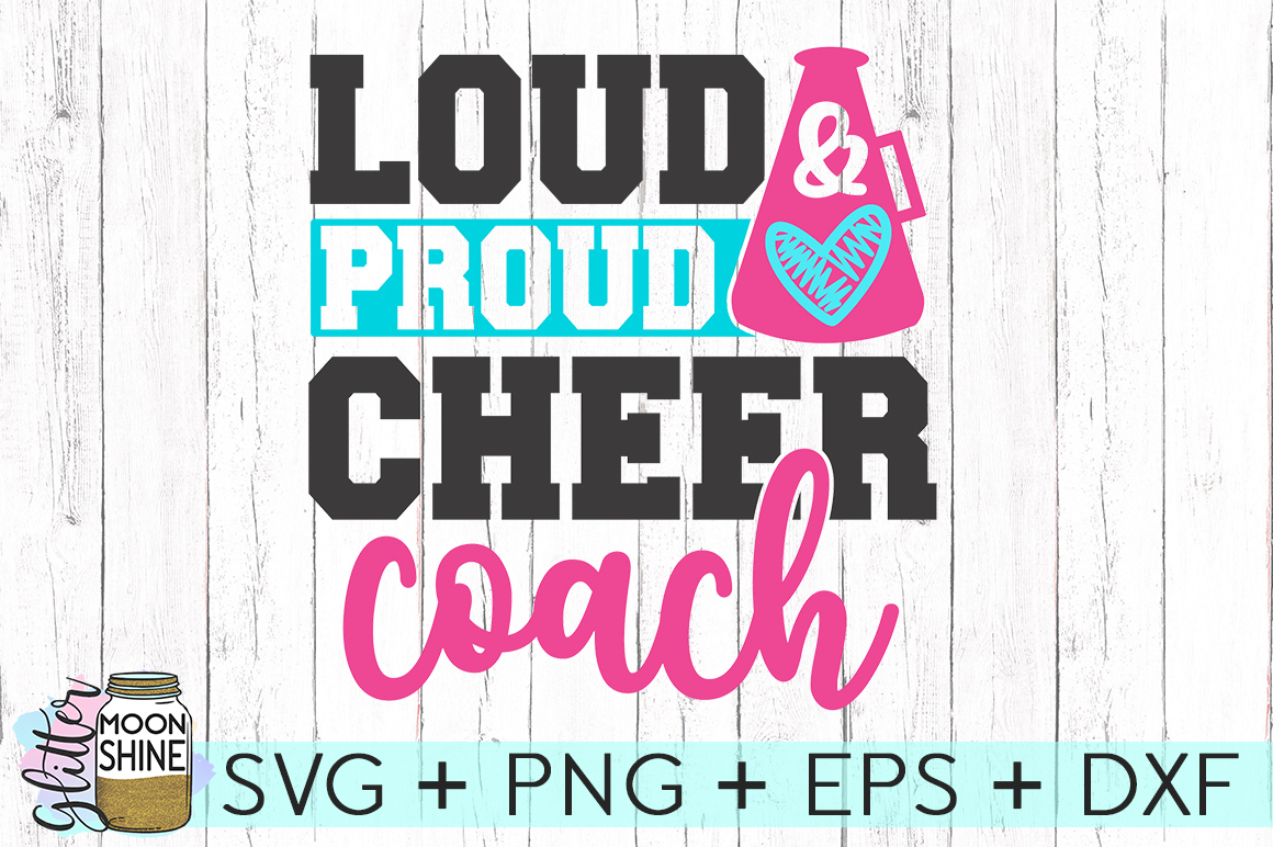 Loud Proud Cheer Coach SVG DXF PNG EPS Cutting Files example image 2