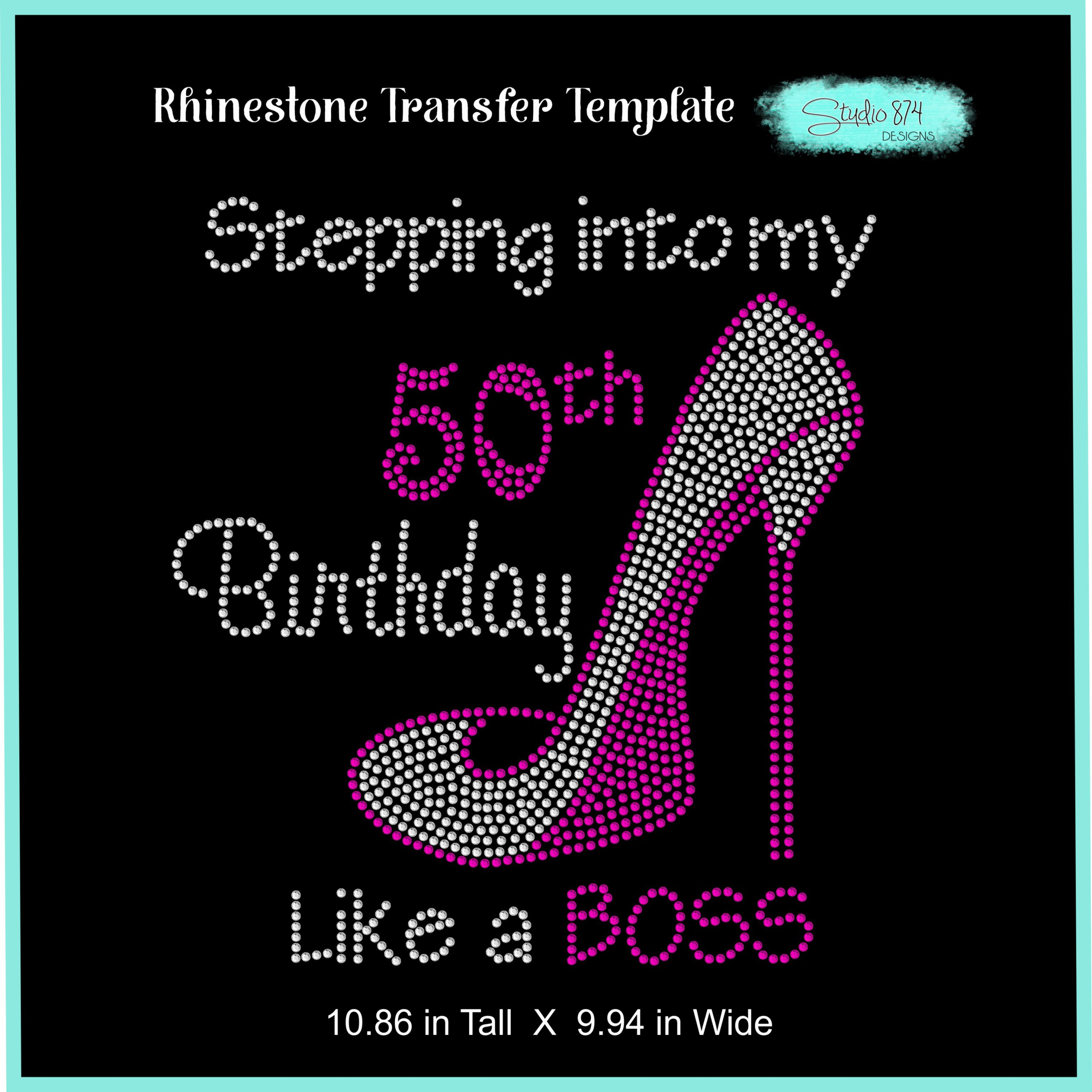 Stepping Into My Birthday Rhinestone Template - Boss R3 example image 2