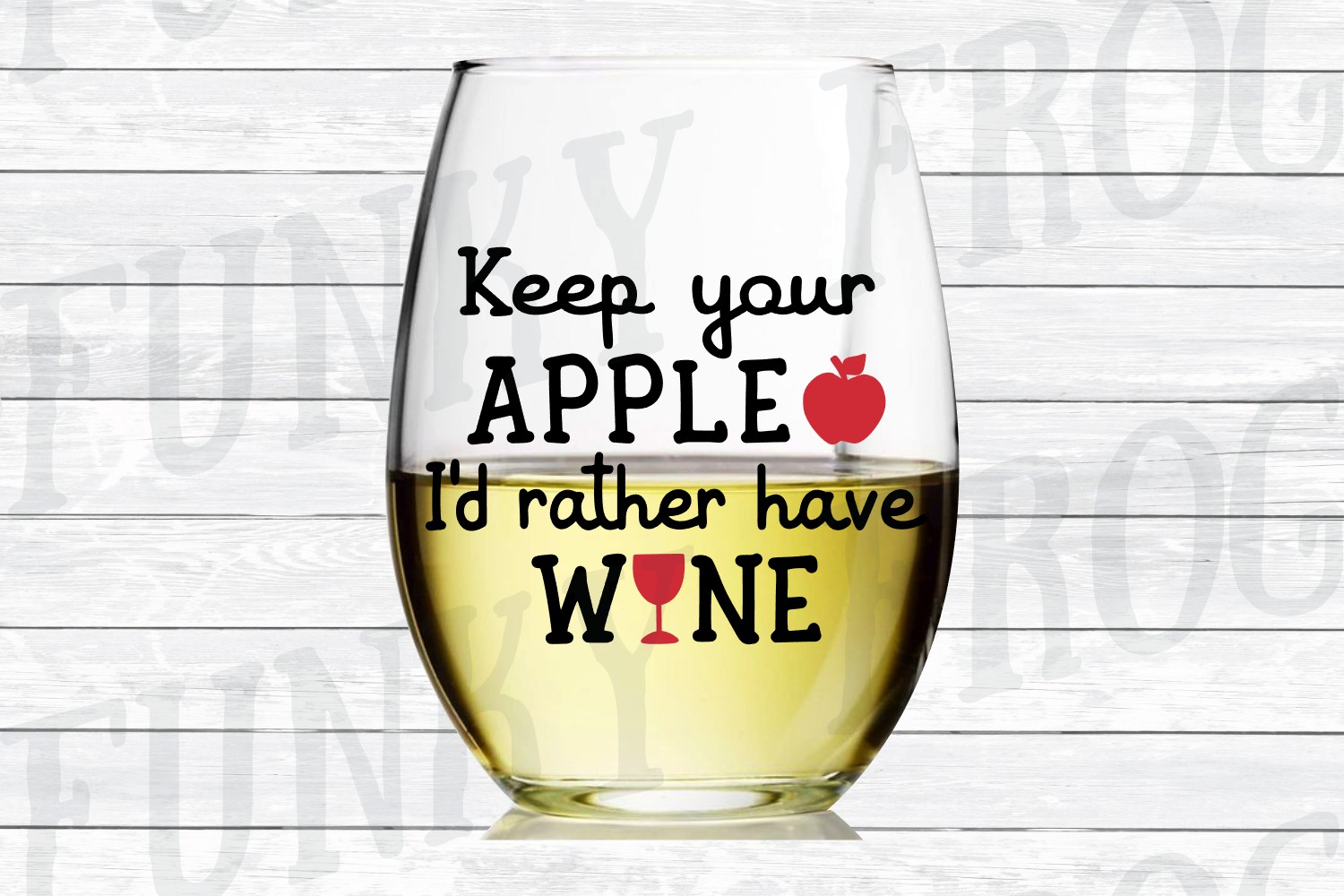 Keep Your Apple I'd Rather Have Wine - Teacher SVG Cut File example image 2