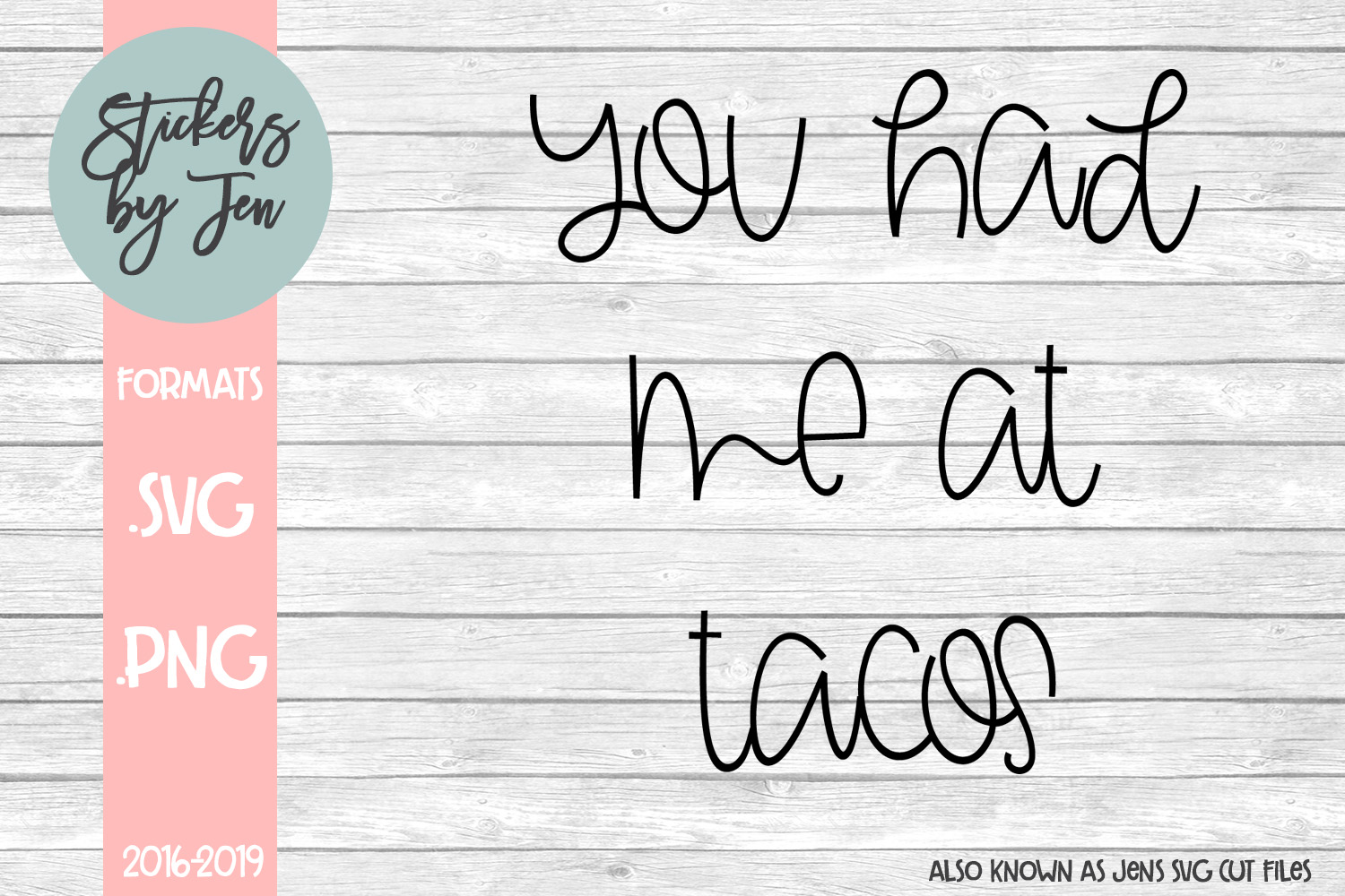 You Had Me At Tacos SVG Cut File example image 1