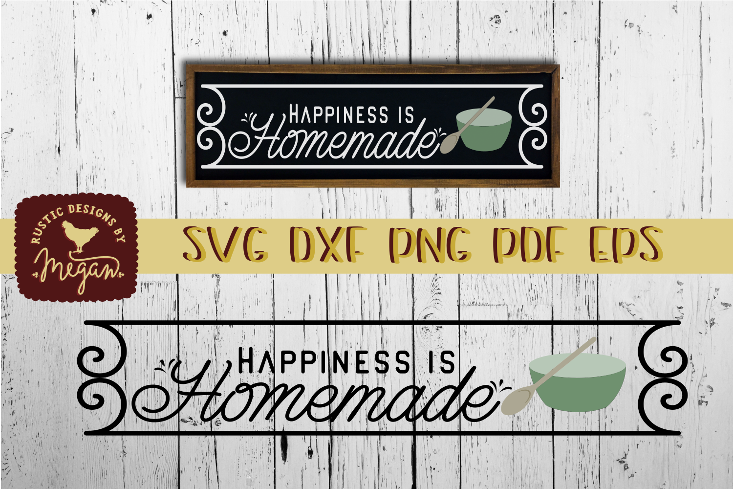 Happiness Is Homemade Rustic Farmhouse SVG DXF EPS example image 1