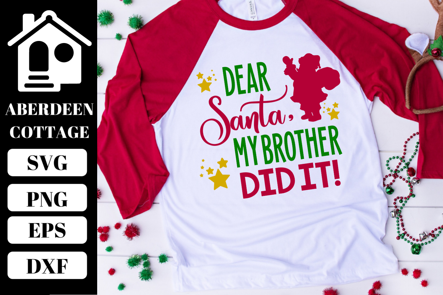 Dear Santa, My Brother Did It SVG   PNG   EPS   DXF example image 1