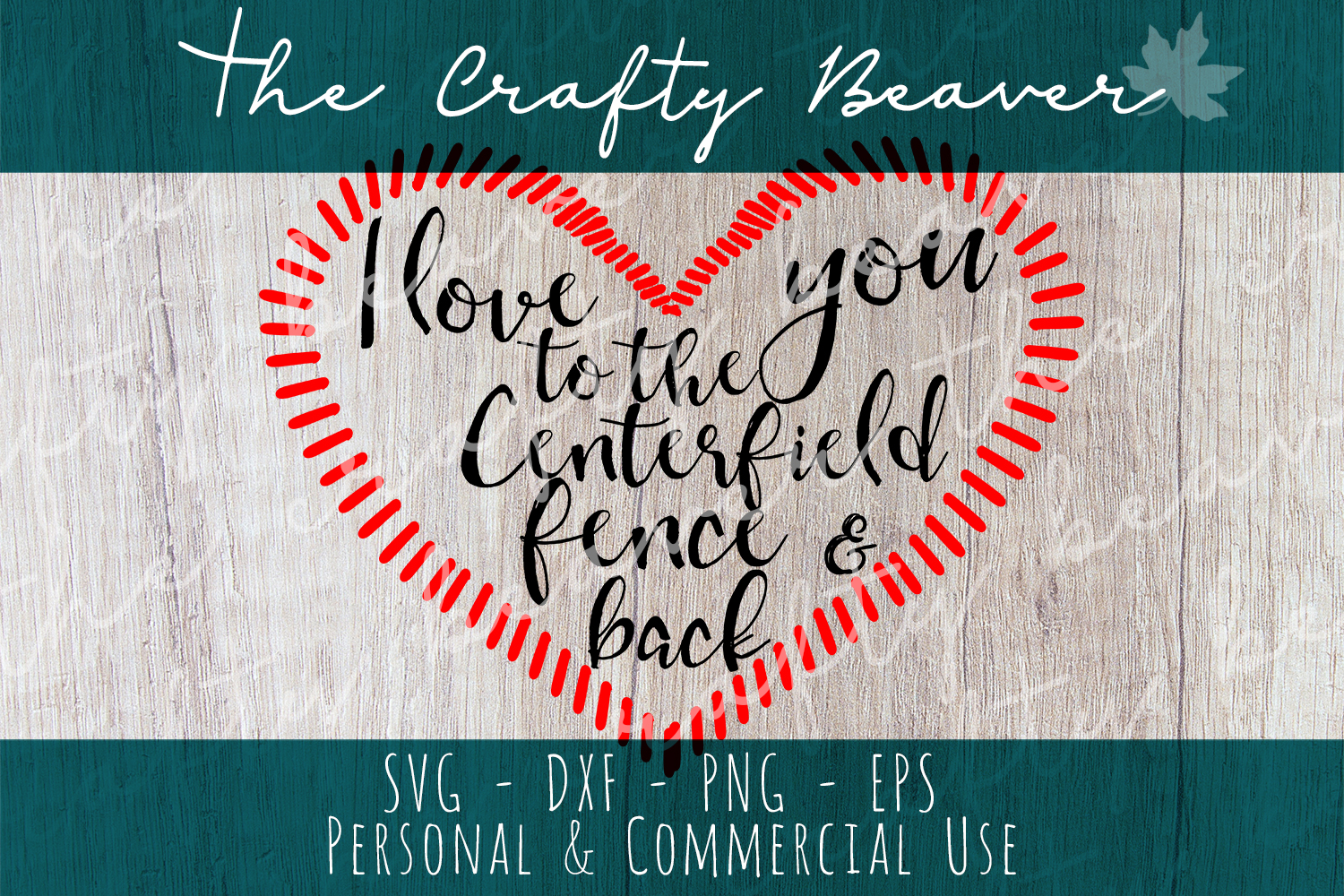 I love you to the centerfield fence and back cut file example image 1