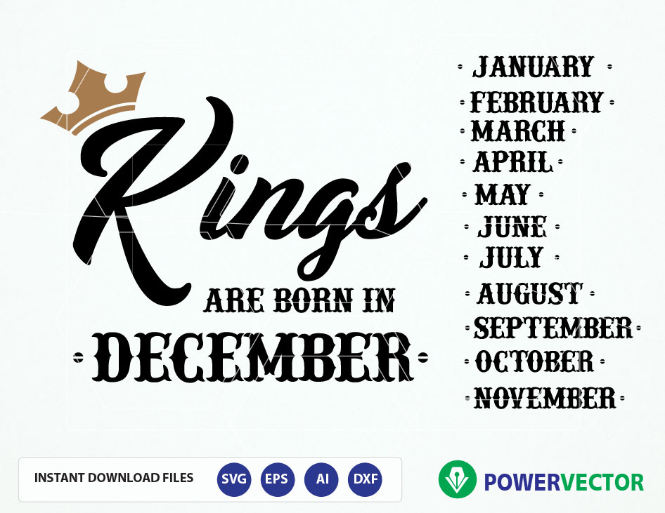 Kings are Born T-shirt Design Svg Cutting Template example image 1