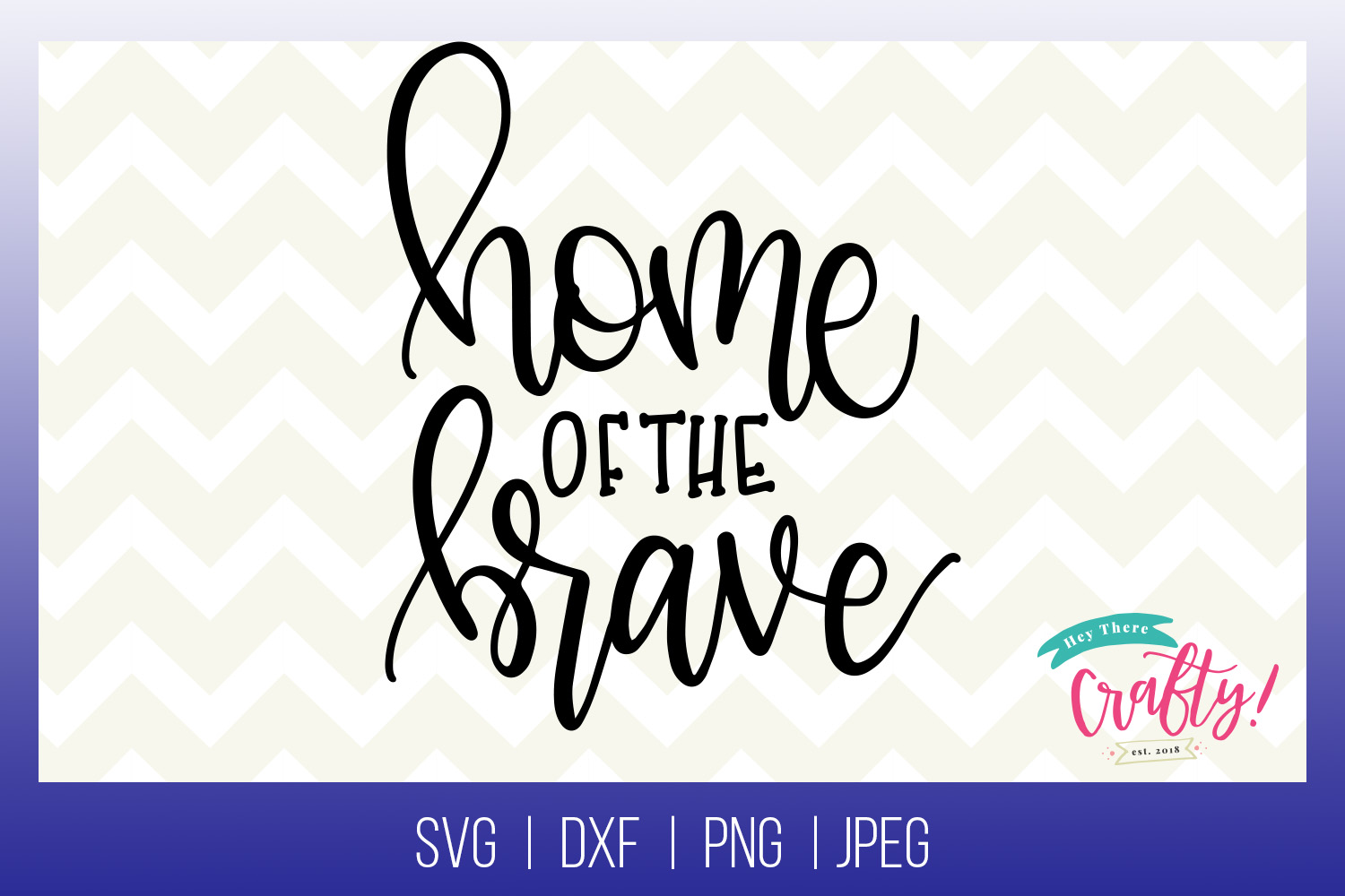 Home of the Brave | Digital File example image 1