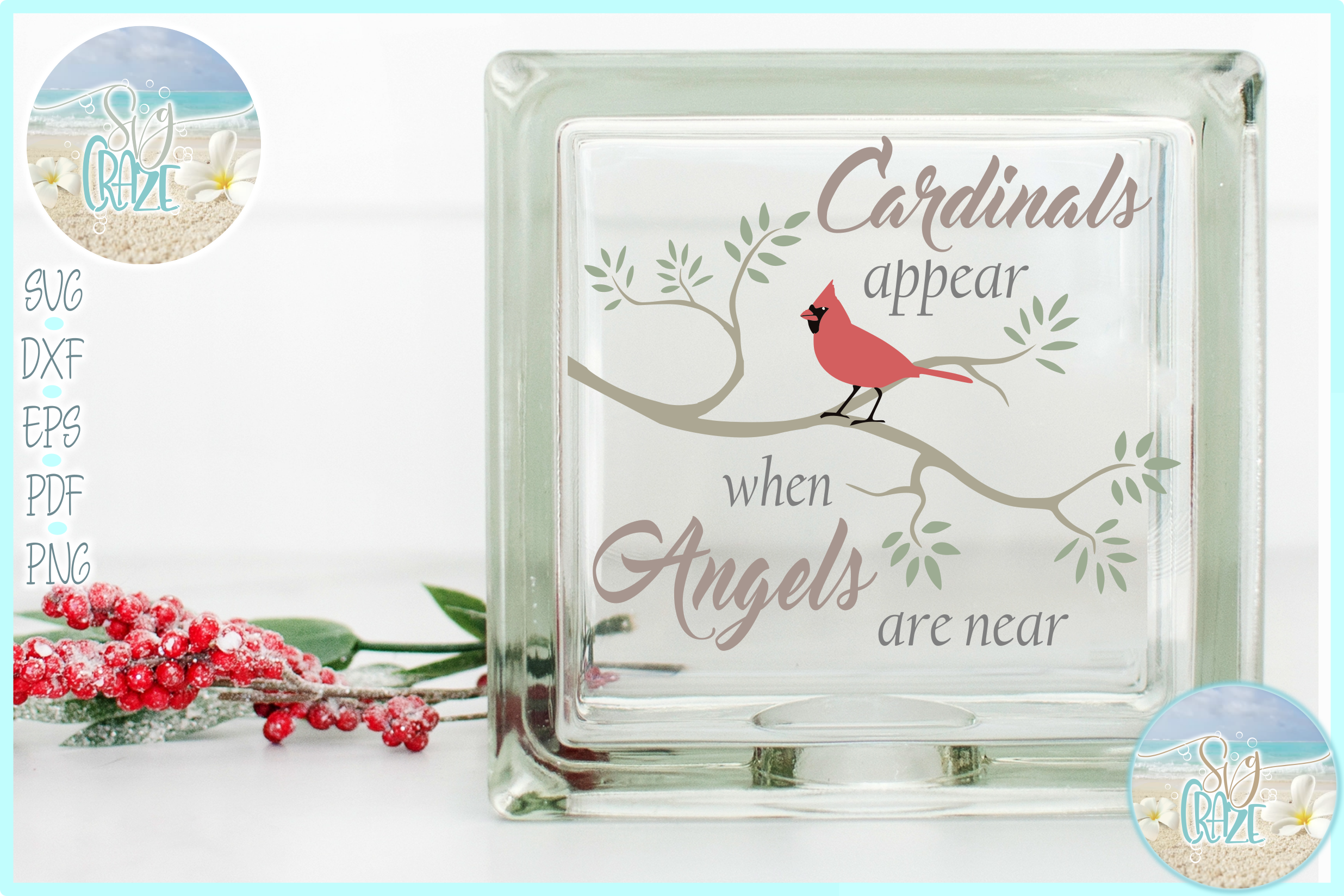Cardinals Appear When Angels Are Near Quote SVG EPS PNG PDF example image 1