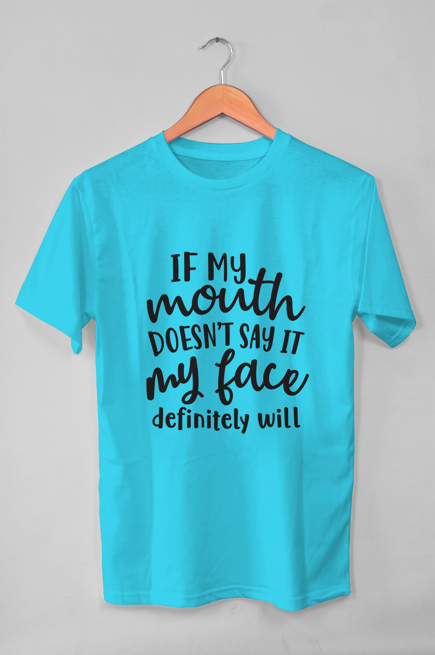 If my mouth doesn't say it, my face will, funny svg file example image 2