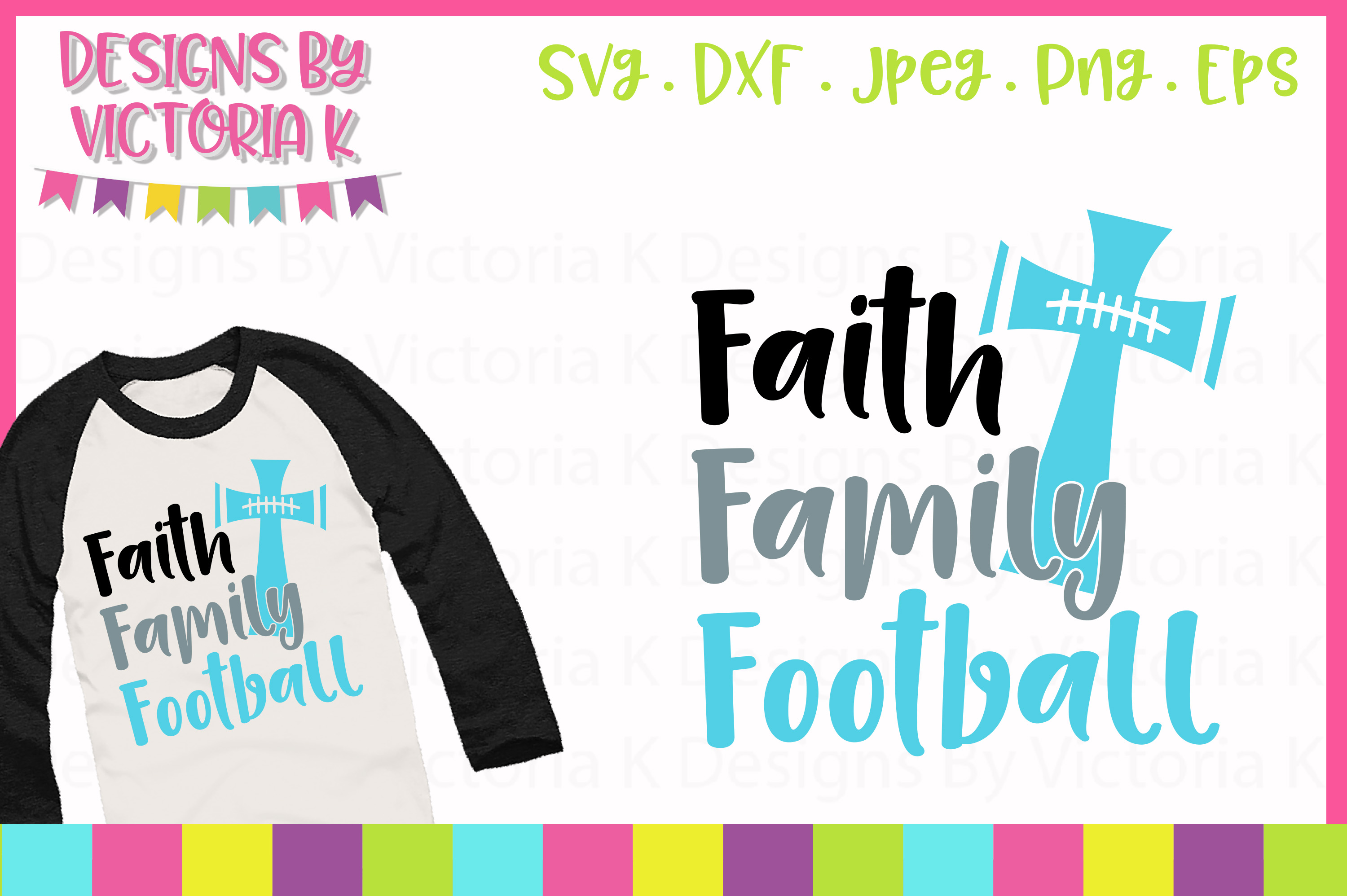 Faith Family and Football, SVG, DXF, PNG example image 1