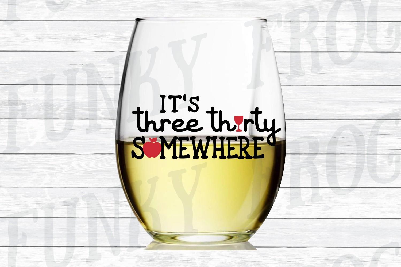 It's Three Thirty Somewhere - Teacher SVG Cut File example image 2