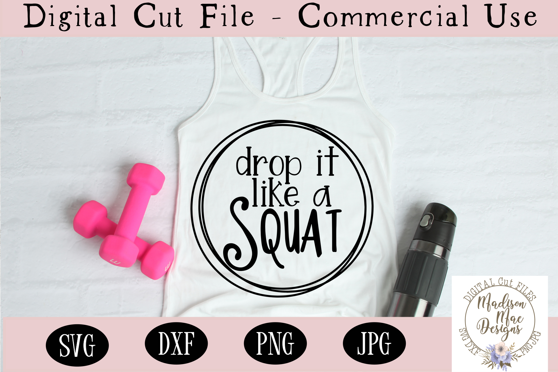 Drop It Like A Squat SVG | Workout SVG | Fitness SVG example image 1