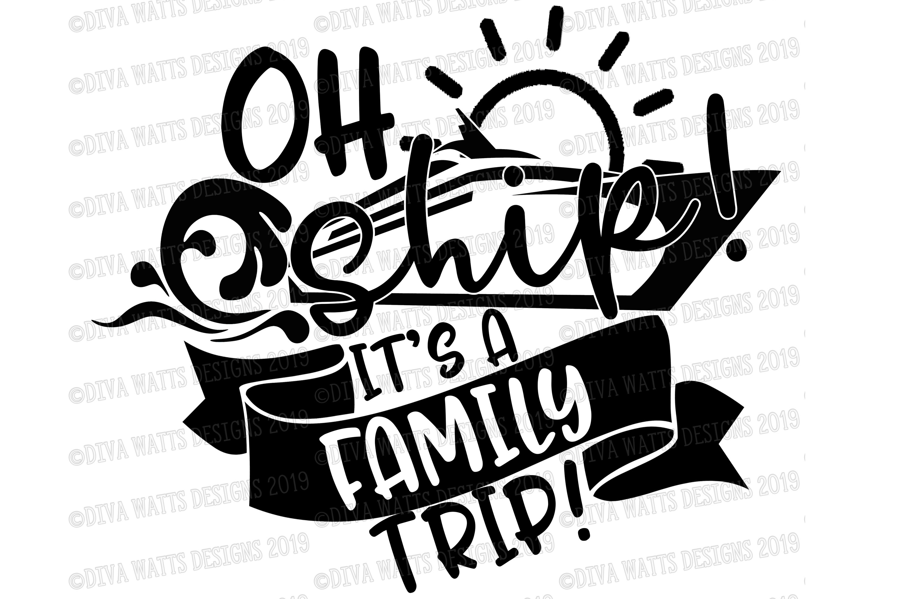 Oh Ship! It's A Family Trip! Cruise Vacation Cutting File example image 2