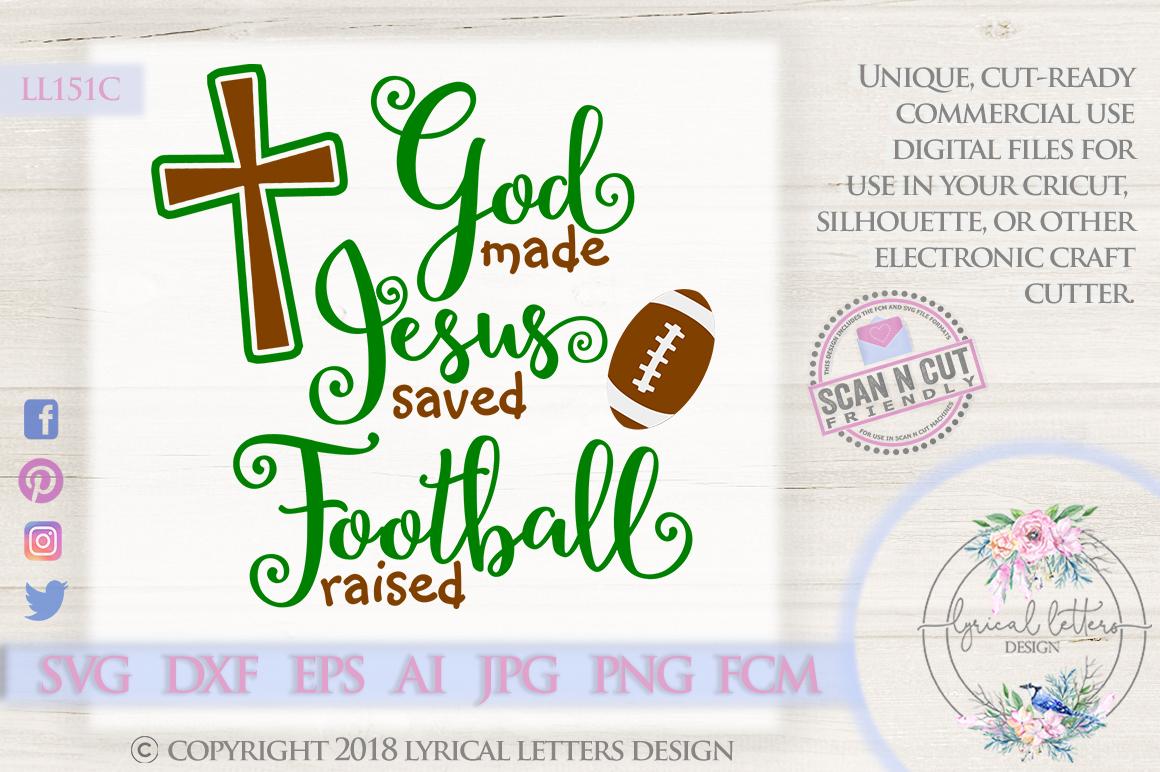 God Made Jesus Saved Football Raised SVG DXF Cut File LL151C example image 1