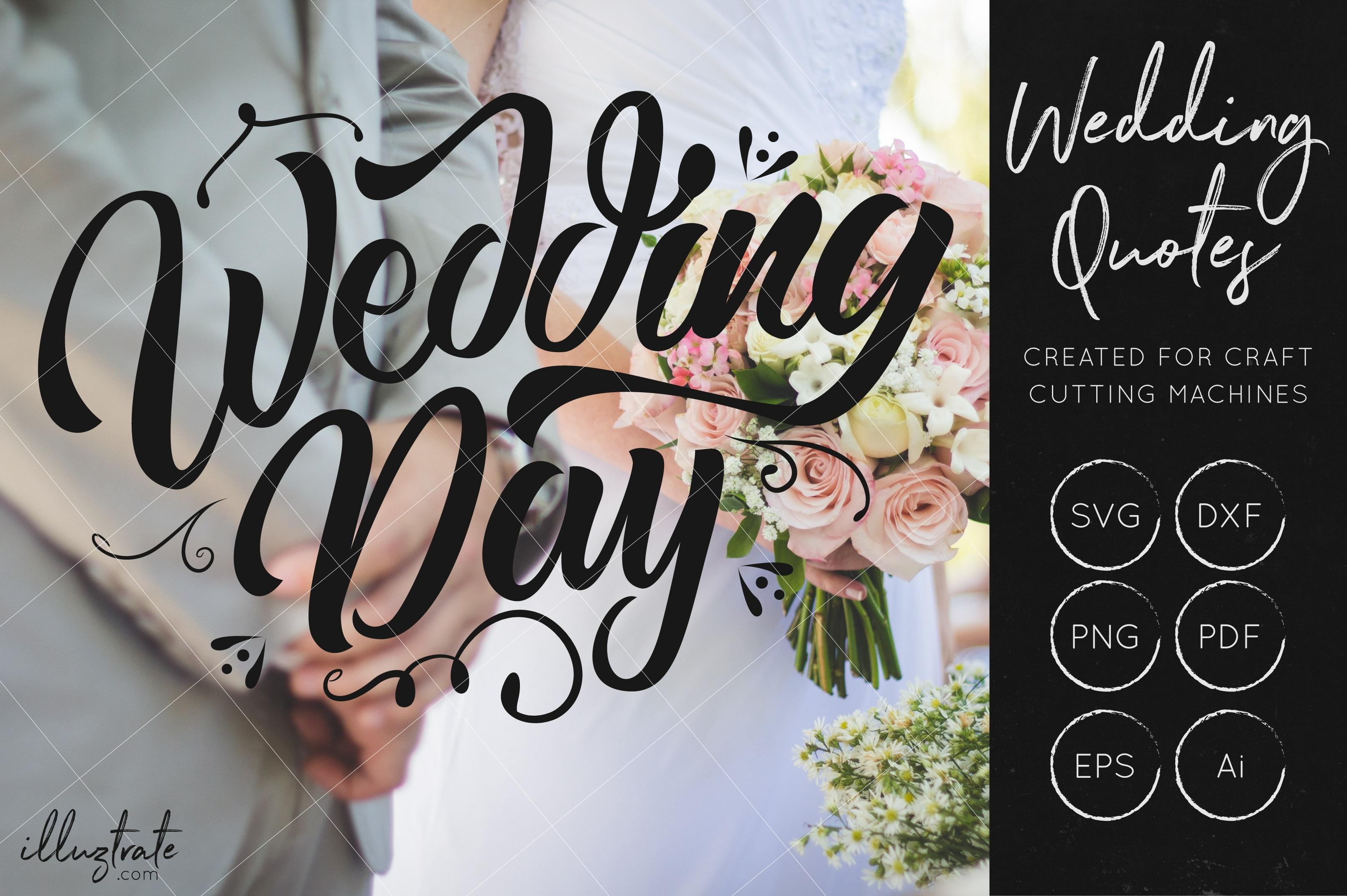 Wedding SVG Cut Files Bundle - Wedding Quotes - Wedding SVG example image 8
