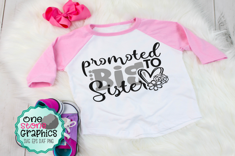 Promoted to big sister svg,promoted to big sister svgs, example image 1