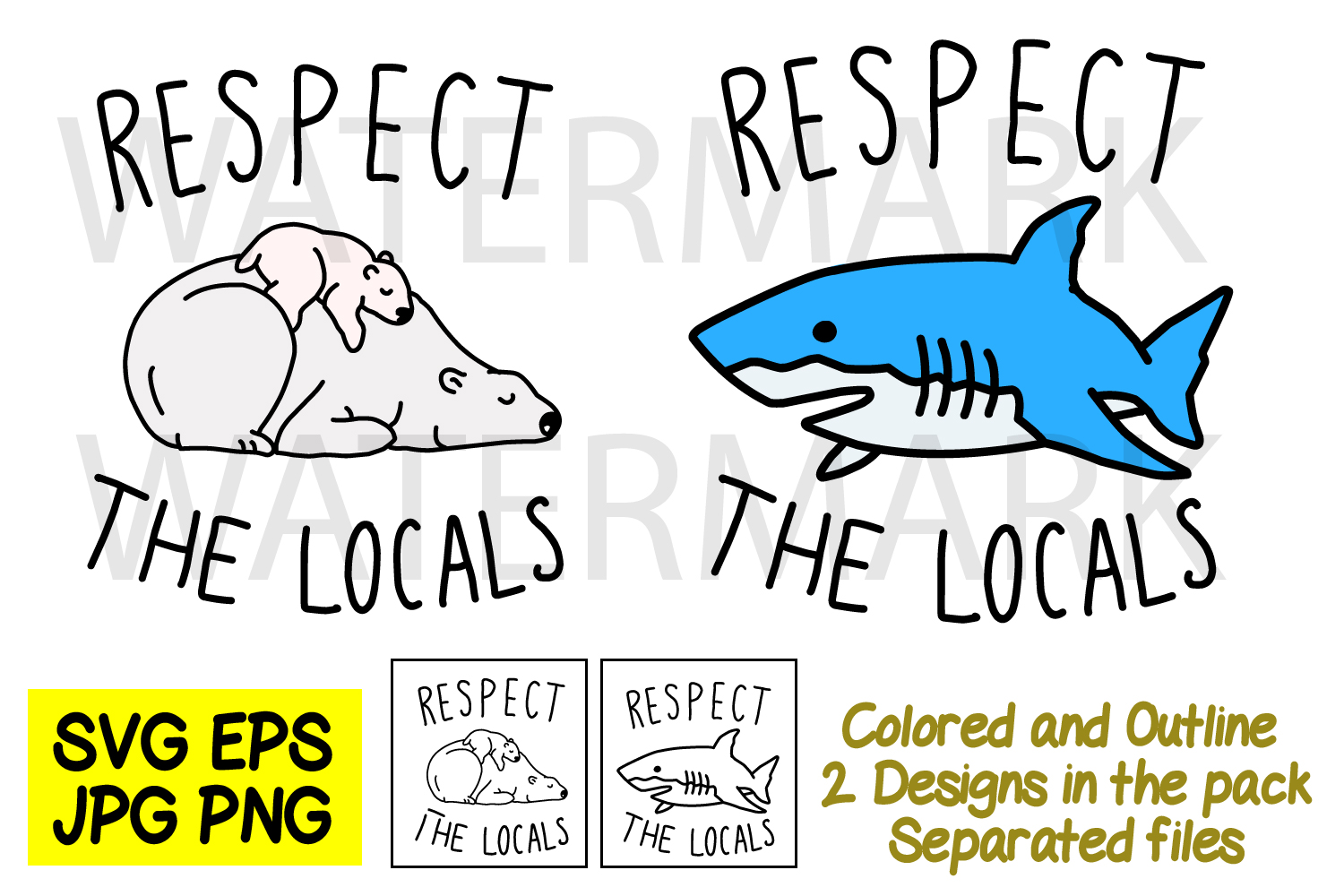 Respect The Locals Shark and Polar Bear SVG-EPS-JPG-PNG example image 1