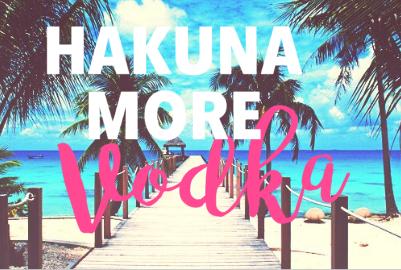 Hakuna More Vodka example image 3
