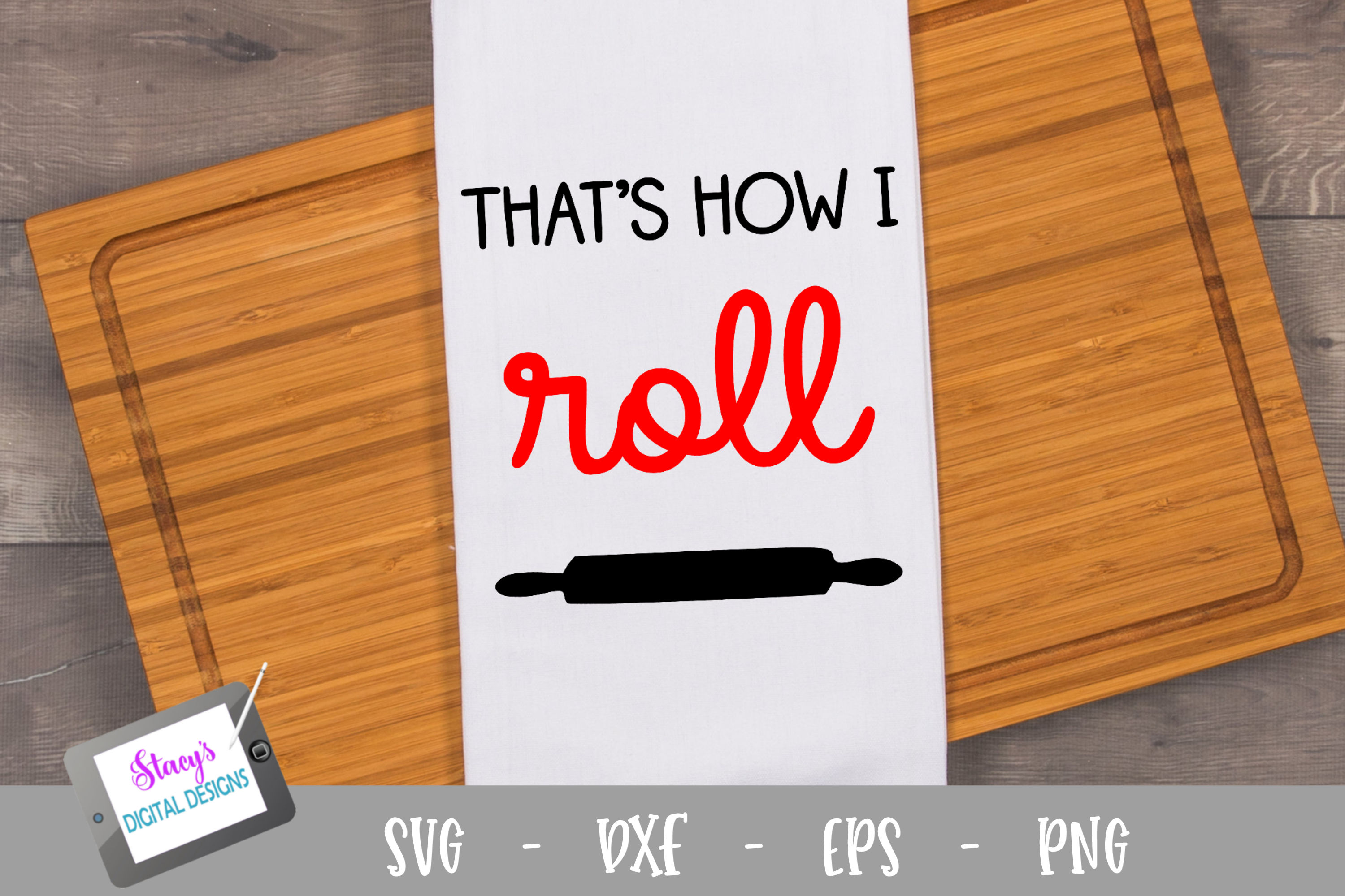 That's how I roll SVG - Kitchen SVG example image 1