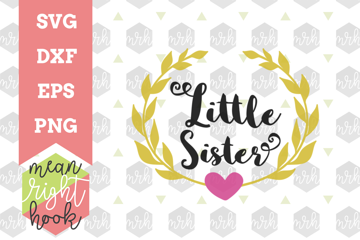 Little Sister Design - SVG, EPS, DXF, PNG vector files for cutting machines like the Cricut Explore & Silhouette example image 1