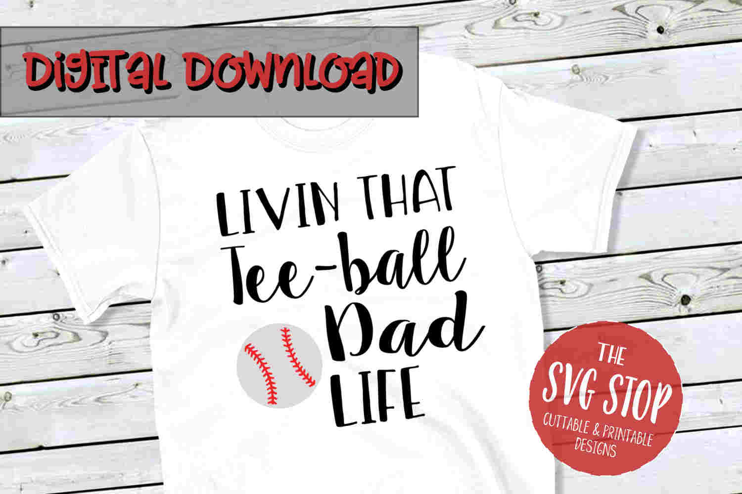 Teeball Dad Life -SVG, PNG, DXF example image 1