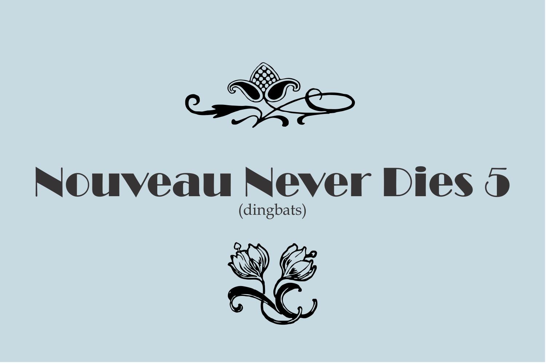 Nouveau Never Dies 5 example image 2